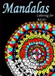Mandalas: Coloring for Adults