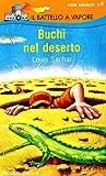 img - for Buchi Nel Deserto/ Holes (Il Battello a Vapore Serie Arancio) (Italian Edition) book / textbook / text book
