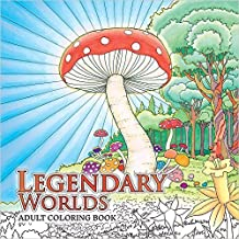 Legendary Worlds Adult Coloring Book