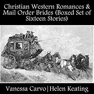 Christian Western Romances & Mail Order Brides Audiobook