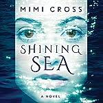 Shining Sea | Mimi Cross