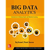 Big Data Analytics, Introduction to Hadoop, Spark, and Machine-Learning