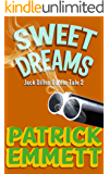 Sweet Dreams (Jack Dillon Dublin Tale Book 2)