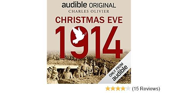 Amazon Com Christmas Eve 1914 Audible Audio Edition Charles
