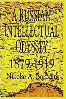 Book A Russian Intellectual Odyssey 1879-1919