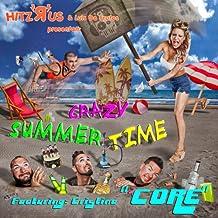 Crazy Summer Time (Video Version)