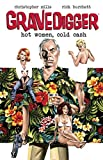 img - for Gravedigger: Hot Women Cold Cash book / textbook / text book