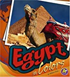 Egypt in Colors, Nathan Olson, 1429616997
