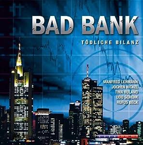 Bad Bank Hörspiel