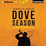 Dove Season | Johnny Shaw