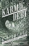 Karmic Debt: A Novel
