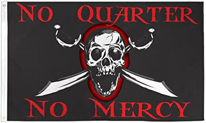 What's the meaning of the phrase 'Give no quarter'?