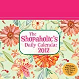 The Shopaholic's Daily Calendar, Andrews McMeel Publishing Staff, 1449404804