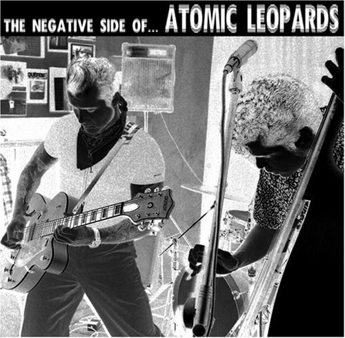 The Negative Side of...Atomic Leopards by Atomic Leopards (2007-09-18) ()
