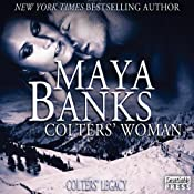 Colters' Woman: Colter's Legacy, Book 1   Maya Banks