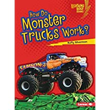 How Do Monster Trucks Work? (Lightning Bolt Books ® ― How Vehicles Work)