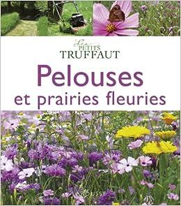 Amazonfr Pelouses Et Prairies Fleuries Collectif Livres