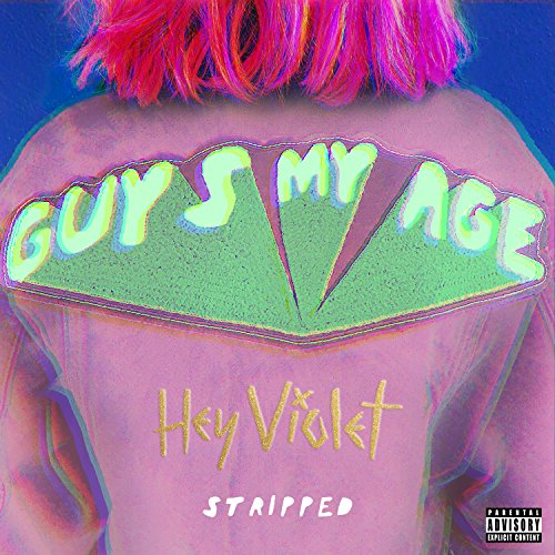 Guys My Age (Stripped) [Explicit]