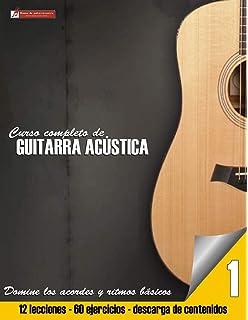 Curso completo de guitarra acustica (Curso completo de guitarra acústica) (Volume 1)
