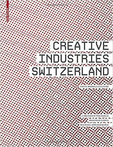 Creative Industries Switzerland Facts Models Culture