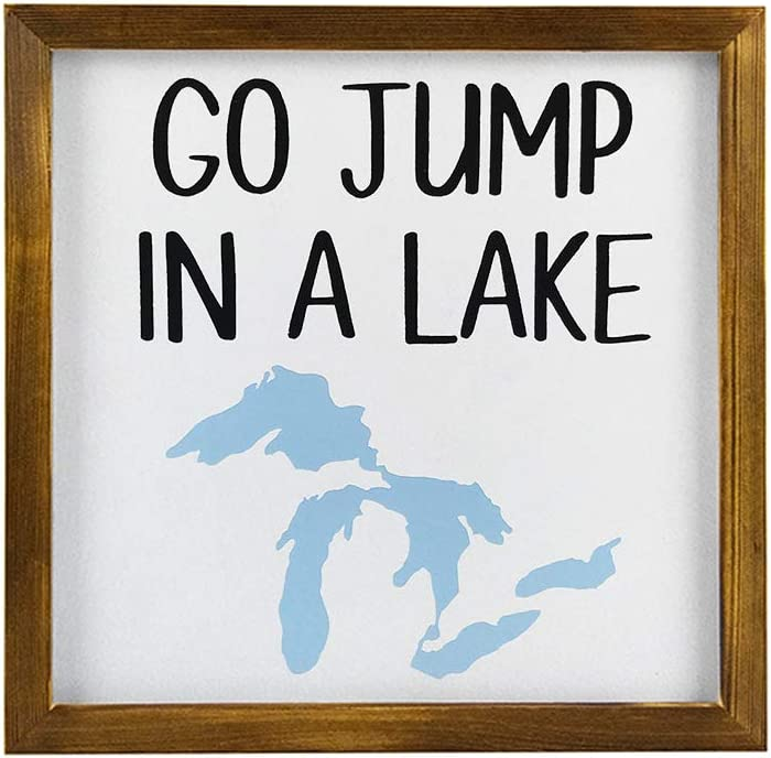 EricauBird Wood Sign, Go Jump in a Lake Sign, Shelf Sitter Wood Decor, Small Sign with Base Stand, Cute Saying, Michigan Theme, Great Lakes State Decorative Home Wall Art 12x12
