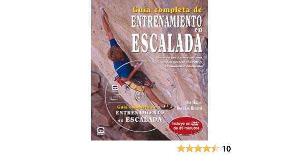 Guía completa de entrenamiento en escalada: Amazon.es: Hague ...