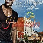 The Heartbreaker: The Hearts of Braden, Book 2 | Tricia Andersen