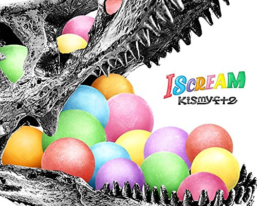Kis-My-Ft2 / I SCREAM[完全生産限定 4cups盤]