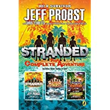 Stranded: the Complete Adventure by Probst, Jeff, Chris Tebbetts (2015) Hardcover