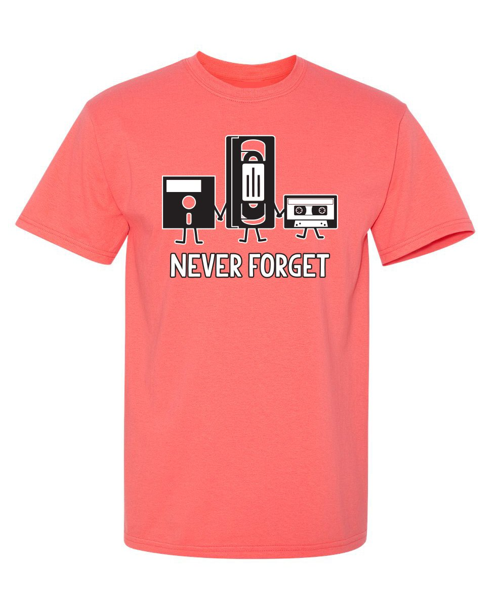 Never Forget Funny Novelty Graphic Sarcastic T Shirt L Coral