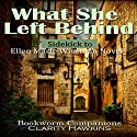 What She Left Behind by Ellen Marie Wiseman: Sidekick Audiobook by Clarity Hawkins,  Bookworm Companions Narrated by Randal Schaffer