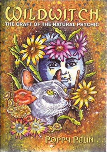 Read online Wildwitch: The Craft of the Natural Psychic PDF