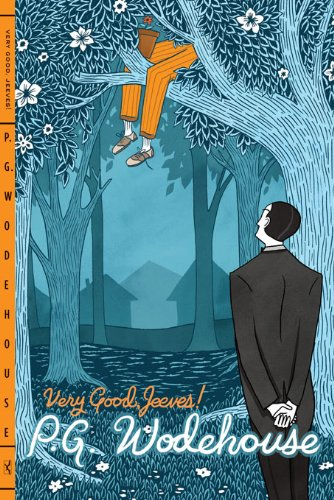 Very Good Books - Very Good, Jeeves! (Jeeves and Wooster Book 4)