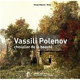 Vassili Polenov, chevalier de la beauté