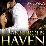 Dangerous Haven | Barbara Clark