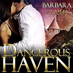 Dangerous Haven