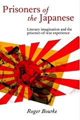 Prisoners of the Japanese: Literary Imagination and the Prisoner-of-War Experience Paperback