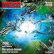 Die grüne Sonne (Perry Rhodan 2639) | Hubert Haensel