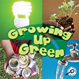 Growing up Green, Jeanne Sturm, 1615905405