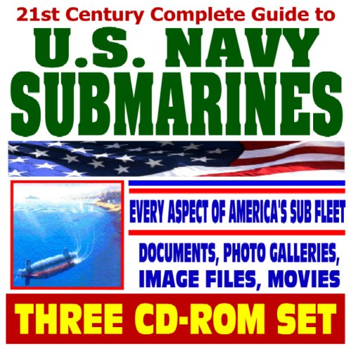 Us Navy Virginia Class Submarine - 21st Century Complete Guide to U.S. Navy Submarines - Undersea Warfare, Nuclear Attack, Ballistic Missile, Guided Missile, New Virginia Class, Deep ... History, Image Files (Three CD-ROM Set)
