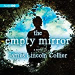 The Empty Mirror: A Novel | James Lincoln