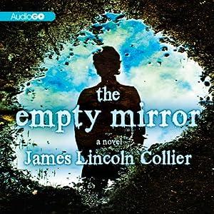 The Empty Mirror Audiobook