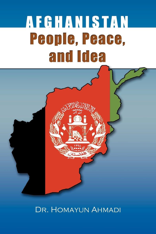 Afghanistan: People, Peace, and Idea pdf epub