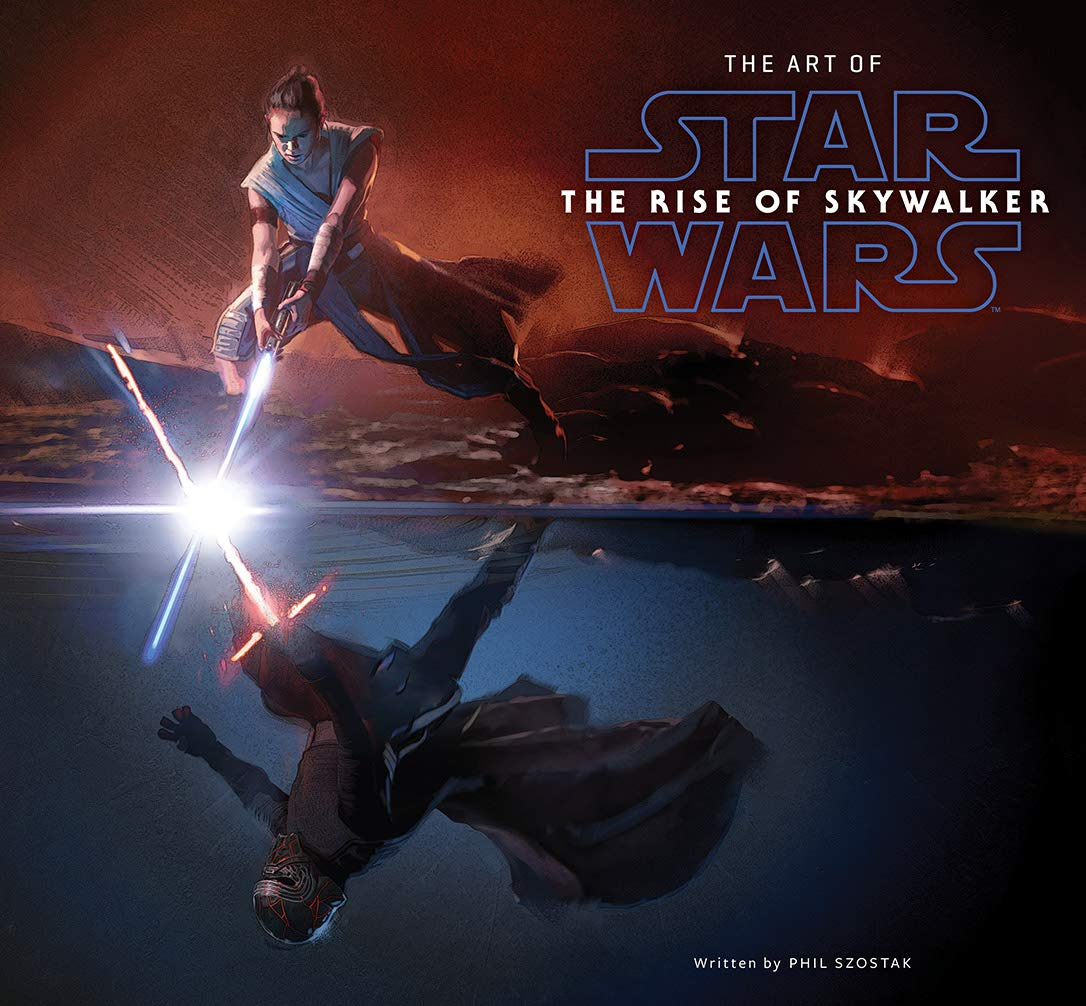 Amazon Com The Art Of Star Wars The Rise Of Skywalker 9781419740381 Szostak Phil Chiang Doug Books