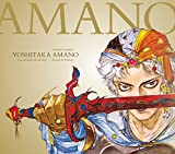 Yosh*taka Amano: The Illustrated Biography-Beyond the Fantasy
