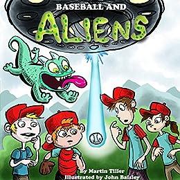 Baseball and Aliens by [Tiller, Martin]