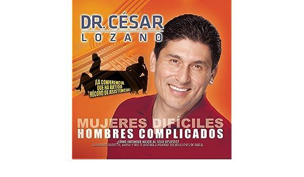 - Mujeres Dif??ciles, Hombres Complicados by Cesar Lozano - Amazon.com Music