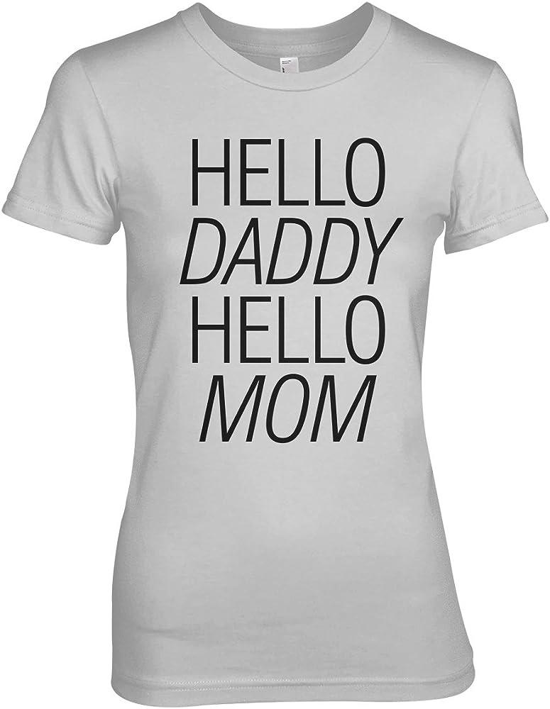 Hello Daddy Hello Mom Mujeres T-Shirt Camiseta Gris Small: Amazon.es: Ropa y accesorios