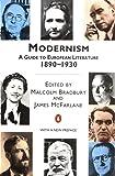 Modernism: A Guide to European Literature 1890-1930 (Penguin Literary Criticism)