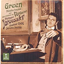 Green: Melodies francaises on Poems by Paul Verlaine by Philippe Jaroussky (2015-05-04)